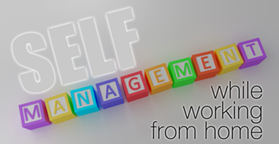 Importance of Self Management while Working from Home
