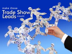 Follow up Trade Show Leads for Maximizing Trade Show ROI